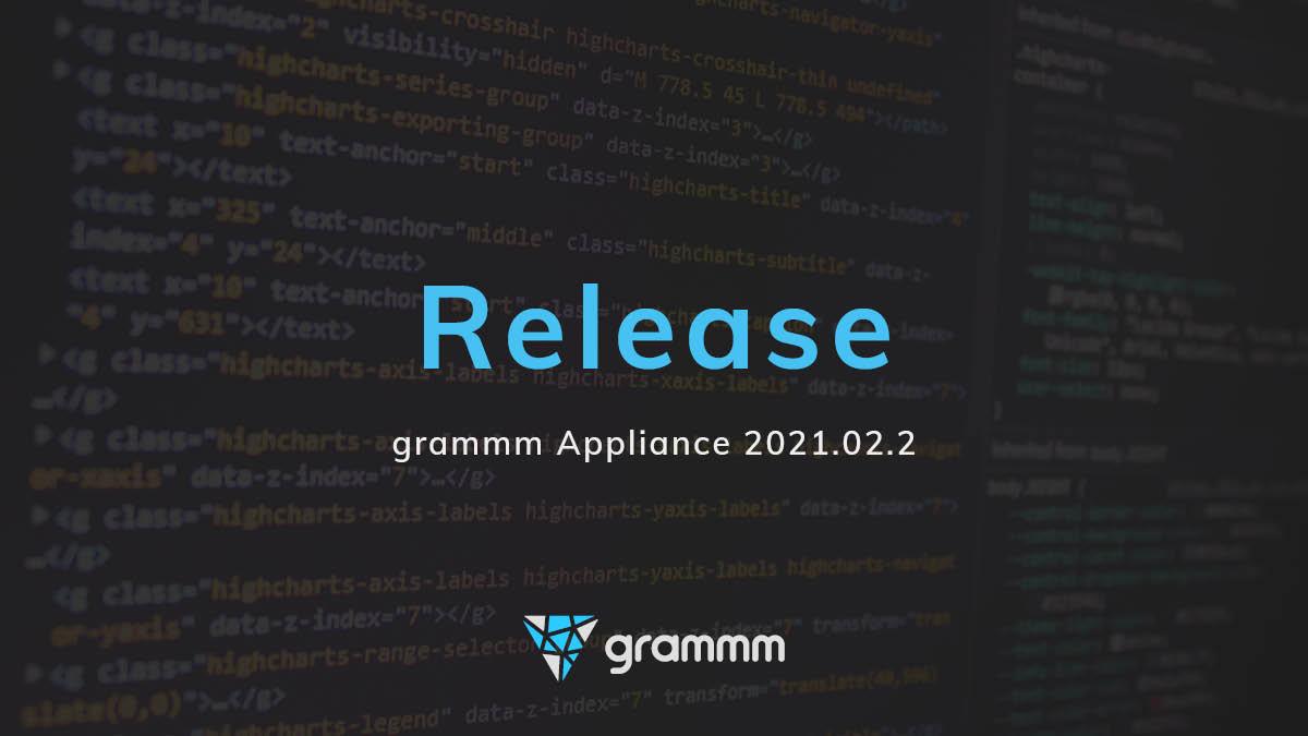 Release der grammm Appliance 2021.02.2