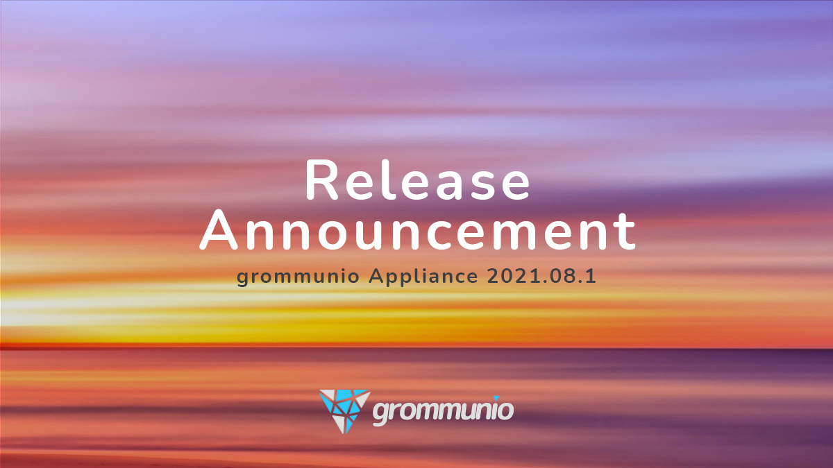 Announcement of the release of the grommunio appliance 2021.08.1